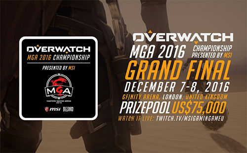 Overwatch MGA 2016 Championship Presented by MSI