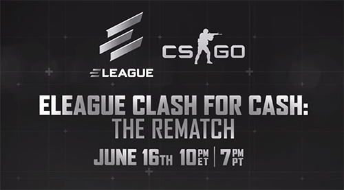 The ELEAGUE Clash For Cash: The Rematch