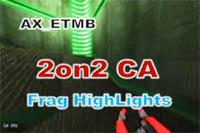 ムービー『AX_|2on2CAFragHighLights 【2on2CA】』