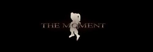 ムービー『The Moment』
