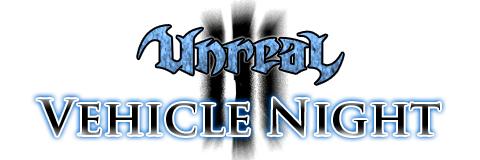 第 1 回『UnrealVehicleNight』4 月 10 日(土) 21 時より開催