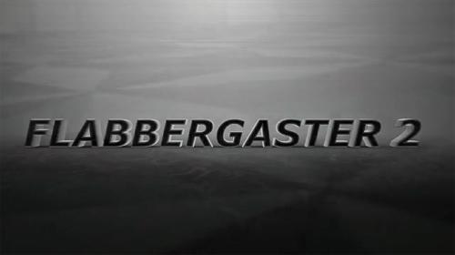 ムービー『Flabbergaster 2』