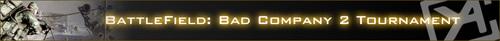 CyAC 主催『Battle Field: Bad Company 2 Tournament』8月14日(土)から開催