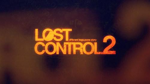 ムービー『Lost Control2』