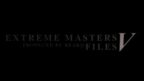 ムービー『Extreme Masters Files 5』
