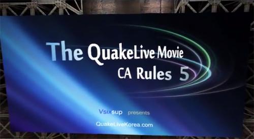 ムービー『Quakelive CA Rules 5 – Vsixsup』