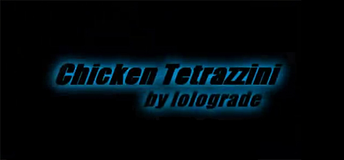 ムービー『CHICKEN TETRAZZINI』