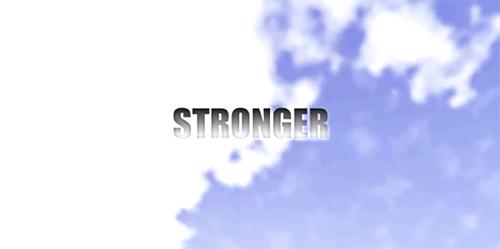 ムービー『Stronger』