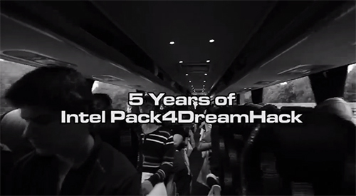 ムービー『5 Years of Intel Pack4DreamHack』