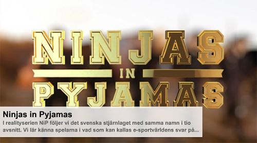 プロゲームチーム『Ninjas in Pyjamas』のドキュメンタリムービーをスウェーデンのテレビ局『TV6』が公開