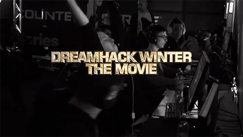 ムービー『DreamHack Winter 2013 - The Movie』