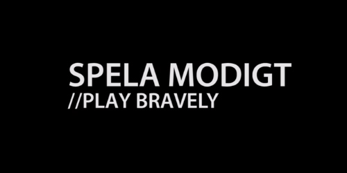 ムービー『SPELA MODIGT // PLAY BRAVELY – Fnatic and Devilwalk at Dreamhack Winter 2013』