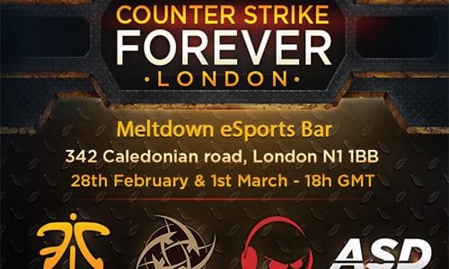 『Counter Strike Forever: London』がイギリスのeスポーツバー『Meltdown London』で2/28(金)、3/1(土)に開催