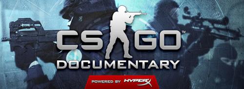 ムービー『CS:GO Documentary - Powered by HyperX』