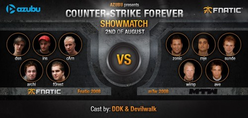CS1.6ショーマッチ『Azubu Presents: CS Forever Fnatic 2008 vs mTw 2008』が8/3(日)3:30より開催