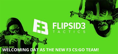 FlipSid3 TacticsがCS:GO部門を新設、dAT Teamのメンバーと契約