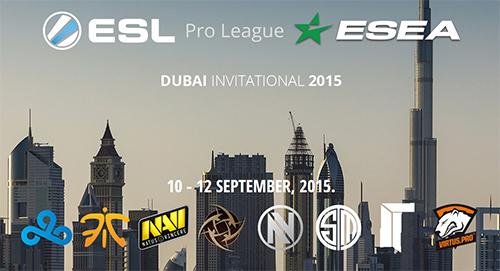 CS:GO大会『ESL ESEA Pro League Dubai Invitational』の開催スケジュール発表