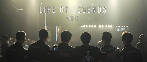 ムービー『Life of Legends: Worlds』