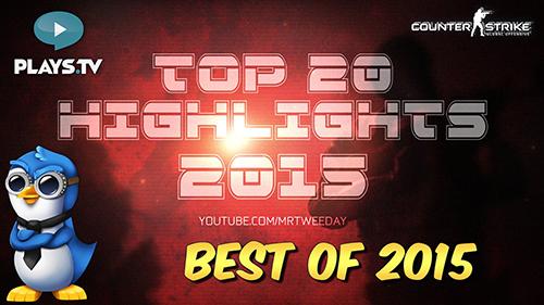 ムービー『CS:GO – Top 20 Highlights of the Year 2015』