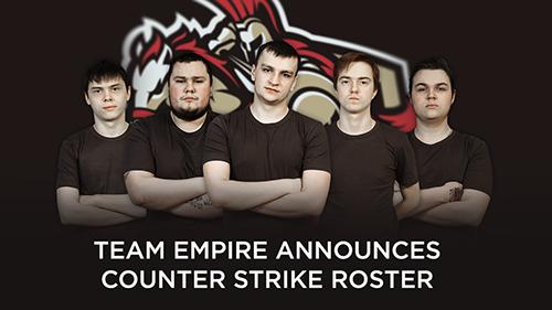Dota 2で有名なロシアのプロゲーミングチーム「Team Empire」がCS:GOに進出