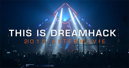 ムービー『This is DreamHack – Official 2015 Aftermovie』