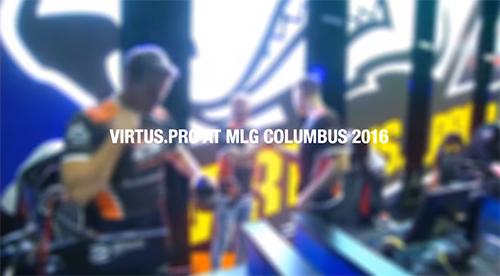 ムービー『Virtus Pro at MLG Columbus 2016』
