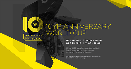 日本語放送あり、4dN.eTROVE招待出場 CS:GO『ZOTAC 10 Year Anniversary World Cup』が10月24日(月)~25日(火)に開催