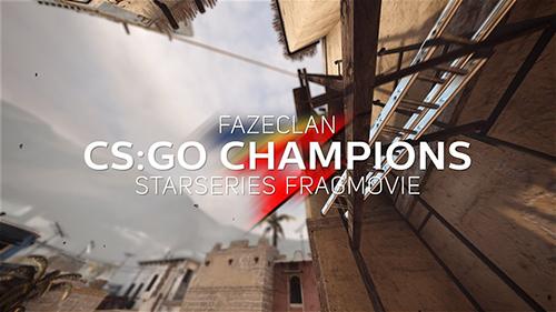 ムービー『FaZe Clan – CS:GO Champions』