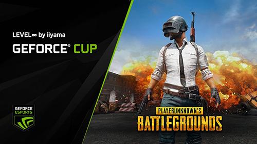 ドン勝と豪華ゲーミングデバイスかけた『GeForce CUP: PUBG』が10/28(土)、29(日)に開催