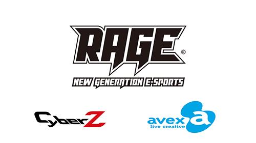 eスポーツ大会『RAGE』の開催にてCyberZとエイベックス・ライヴ・クリエイティヴが協業することを発表
