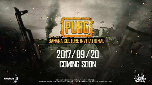 60チーム参戦の招待制大会『PUBG Banana Culture Invitaional』が2017年9月21日(木)より中国で開幕