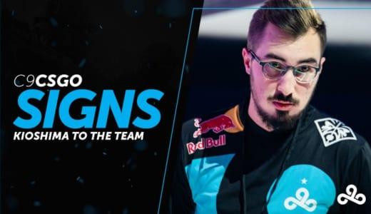 『Cloud9』CS:GO部門にkioShiMaが加入、ヨーロッパ選手主体のチームに