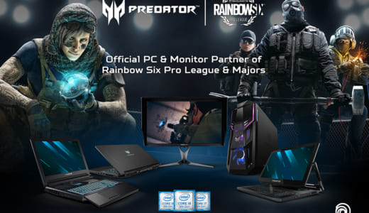 『Rainbow Six Siege Pro League Season 10 Finals』の公式競技PC・モニターにAcer 『Predator』製品が採用