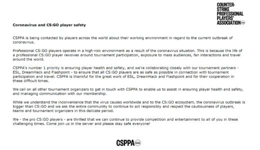 『CSPPA(Counter-Strikeプロ選手協会)』が新型コロナウイルスに関連し、選手の健康と安全を最優先するとの声明を発表