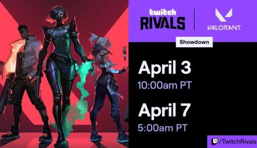CS:GOのレジェンドTaZやNeoが出場、公式ショーマッチ『Twitch Rivals: VALORANT Showcase』が4/4(土)02時より開催